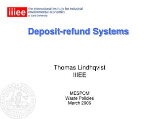 Deposit-refund Systems