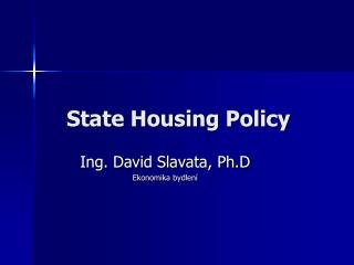 State Housing Policy