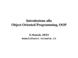 Introduzione alla  Object Oriented Programming, OOP