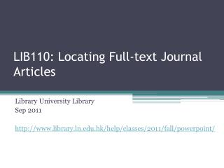 LIB110: Locating Full-text Journal Articles