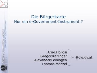 Die Bürgerkarte Nur ein e-Government-Instrument ?