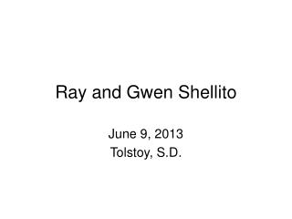 Ray and Gwen Shellito