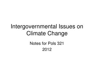 Intergovernmental Issues on Climate Change
