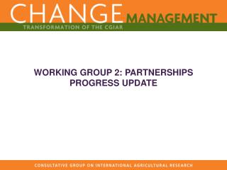 WORKING GROUP 2: PARTNERSHIPS PROGRESS UPDATE