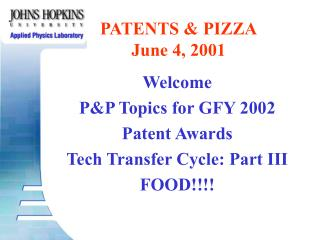 PATENTS & PIZZA June 4, 2001