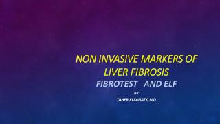 Non invasive markers of liver fibrosis