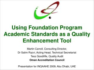 Using Foundation Program Academic Standards as a Quality Enhancement Tool