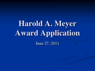 Harold A. Meyer Award Application