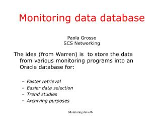 Monitoring data database Paola Grosso SCS Networking