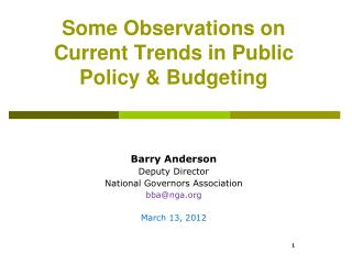 Some Observations on Current Trends in Public Policy & Budgeting