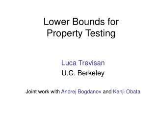 Lower Bounds for  Property Testing