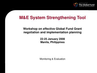 M&E System Strengthening Tool Workshop on effective Global Fund Grant