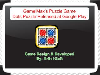 GameiMax's Puzzle Game Dots Puzzle Released at Google Play