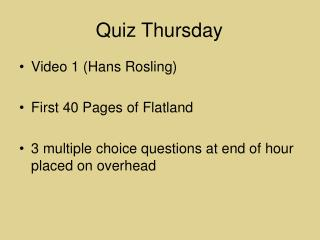 Quiz Thursday