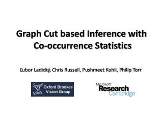 Graph Cut based Inference with  Co-occurrence Statistics