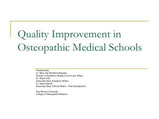 Quality Improvement in Osteopathic Medical Schools