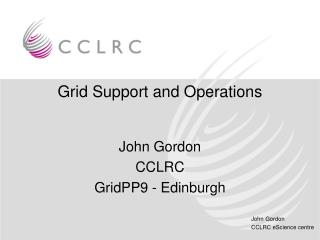 Grid Support and Operations