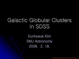 Galactic Globular Clusters in SDSS
