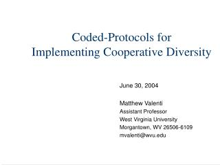 Coded-Protocols for Implementing Cooperative Diversity