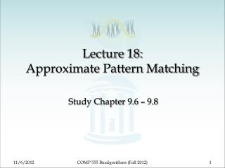 Lecture 18: Approximate Pattern Matching