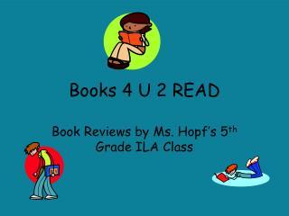 Books 4 U 2 READ