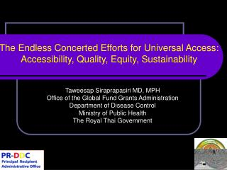 The Endless Concerted Efforts for Universal Access: Accessibility, Quality, Equity, Sustainability