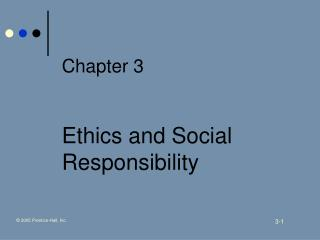 Chapter 3 Ethics and Social Responsibility