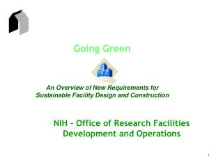 Going Green An Overview of New Requirements for Sustainable Facility Design and Construction