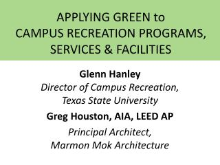 APPLYING GREEN to  CAMPUS RECREATION PROGRAMS, SERVICES & FACILITIES