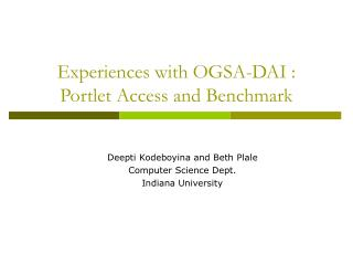 Experiences with OGSA-DAI : Portlet Access and Benchmark