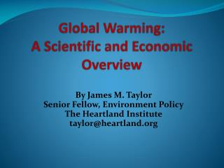 Global Warming: A Scientific and Economic Overview