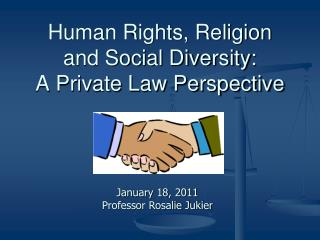 Human Rights, Religion and Social Diversity:   A Private Law Perspective