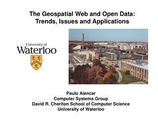 The Geospatial Web and Open Data:  Trends, Issues and Applications