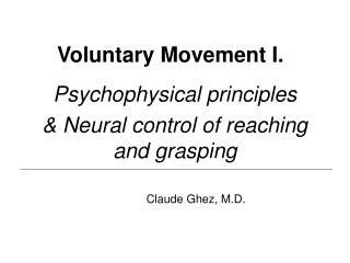 Voluntary Movement I.