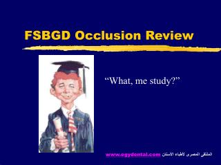 FSBGD Occlusion Review