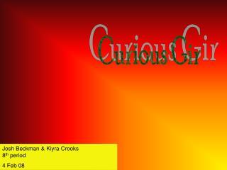 Curious Gir