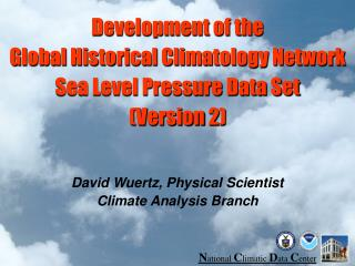 Development of the Global Historical Climatology Network  Sea Level Pressure Data Set (Version 2)