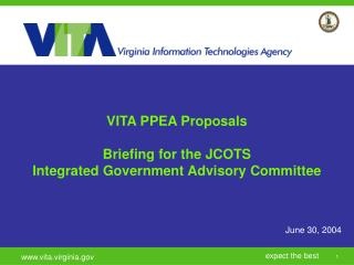 VITA PPEA Proposals Briefing for the JCOTS  Integrated Government Advisory Committee