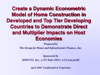 Proposed by The Group for Home and Infrastructure Finance, Inc. Sponsored by