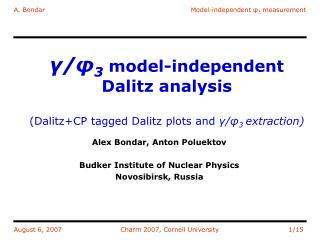 ?/? 3  model-independent Dalitz analysis (Dalitz+CP tagged Dalitz plots and  ?/? 3  extraction)