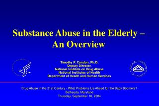 Substance Abuse in the Elderly – An Overview