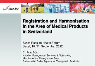 Registration and Harmonisation in the Area of Medical Products in Switzerland