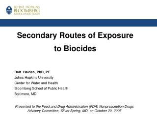 Secondary Routes of Exposure to Biocides