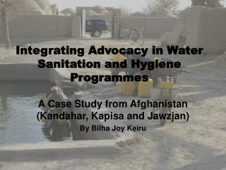Integrating Advocacy in Water Sanitation and Hygiene Programmes