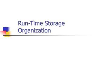 Run-Time Storage Organization