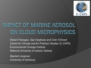 Impact of marine Aerosol on Cloud Microphysics