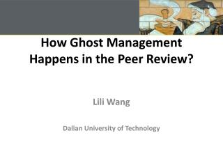 How Ghost Management Happens in the Peer Review?