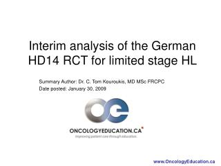 Interim analysis of the German HD14 RCT for limited stage HL