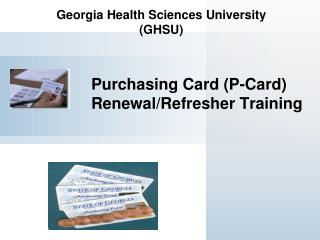 Purchasing Card (P-Card) Renewal/Refresher Training