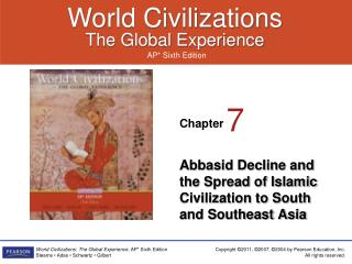 Abbasid Decline and the Spread of Islamic Civilization to South and Southeast Asia